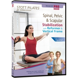 Spinal, Pelvic & Scapular Stabilization with Reformer & Vertical Frame - STOTT/DVD Anglais/DVD Pilates/Exercices Pilates