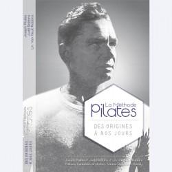 La Méthode Pilates - Des Origines à nos jours (en français)